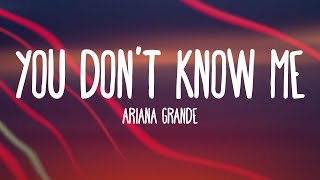 Ariana Grande - You Don't Know Me (Audio)