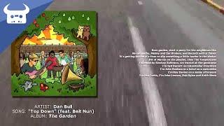 Dan Bull - Top Down (feat. Beit Nun)