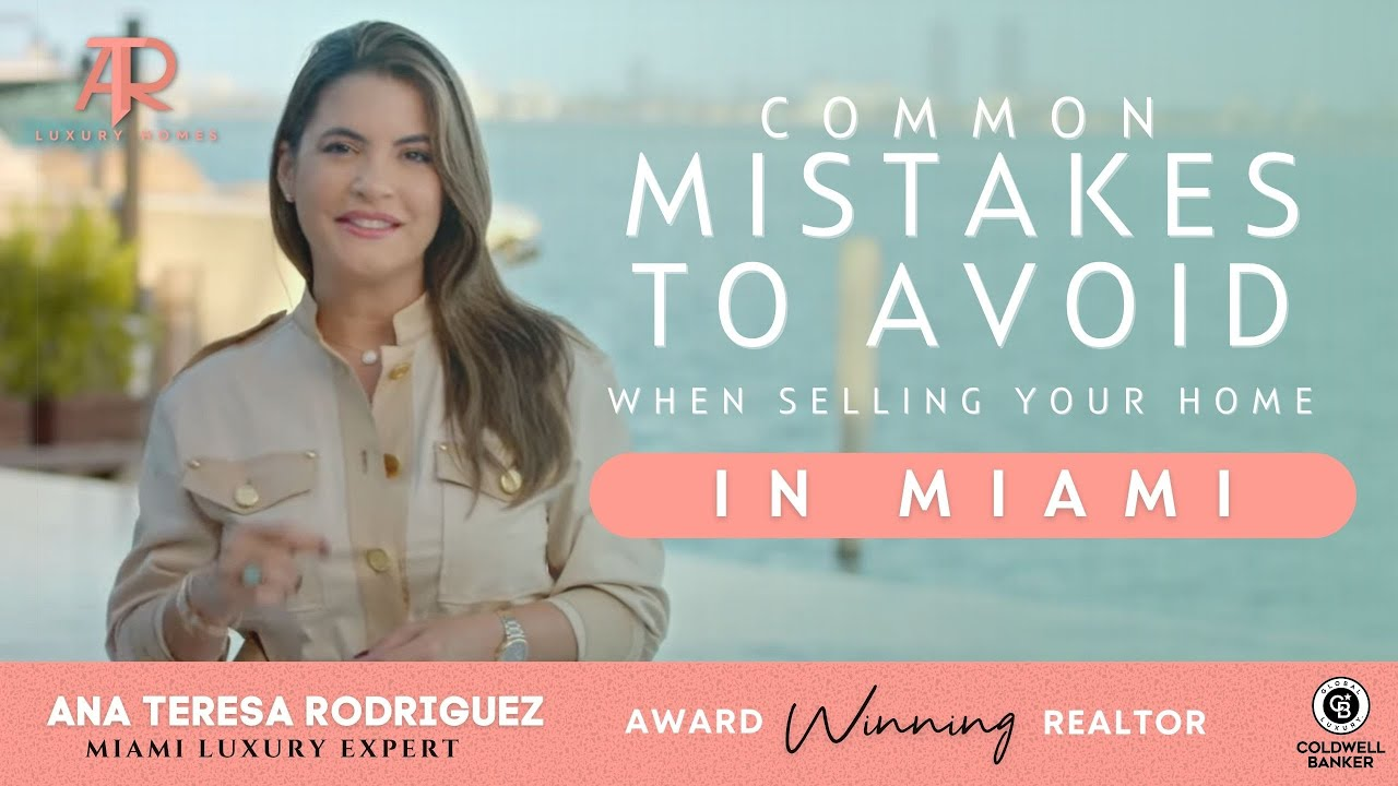 3 common mistakes to avoid when selling your home #Miami