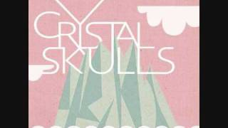Crystal Skulls - Airport Motels