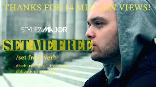 Stylez Major - Set Me Free {Official Music Video} +Lyrics