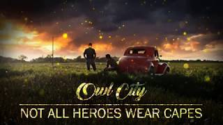 Owl City - Not All Heroes Wear Capes (Acoustic Lyrics)