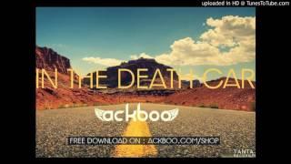 ACKBOO - In The Death Car (Goran Bregovic) - DUB Remix