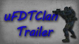 uFDTClan - Trailer