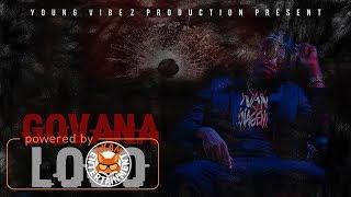 Govana - Loco (Raw) [1 Guh Riddim] July 2017