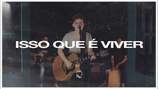 Renan Freixes - Isso Que é Viver (Hillsong Y&F - This Is Living) Cover