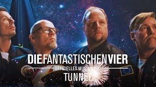 Die Fantastischen Vier - Tunnel (offizielles Musikvideo)