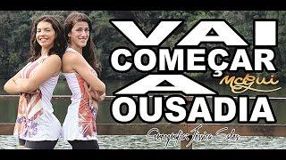 MC Gui - Vai Começar a Ousadia (Coreografia Jéssica Sales)