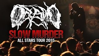 "Oceano - ""Slow Murder"" LIVE! All Stars Tour 2015"