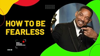 WOW- How to Use Your MIND to Overcome FEAR [Will Smith]