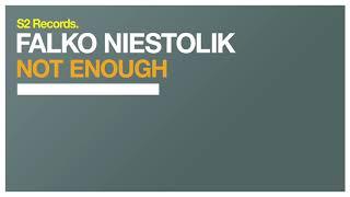 Falko Niestolik - Not Enough