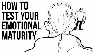 How to Test Your Emotional Maturity