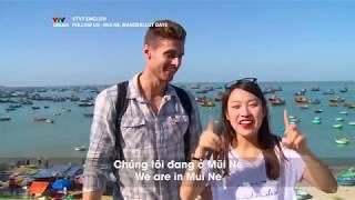 VTV7 | Follow us | Mùa 2 | Mũi Né Wanderlust days | Đến Mũi Né được cho .. ở nhờ?