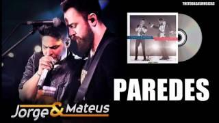 Jorge e Mateus - Paredes - Áudio Oficial