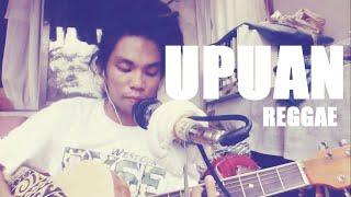 Upuan (Reggae Cover) by - Angkel Jay