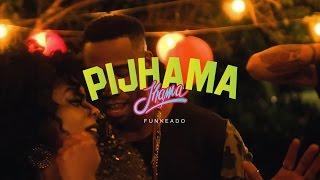 Jhama - Pijhama (Clipe Oficial)