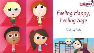 Feeling Happy, Feeling Safe - Feeling Safe