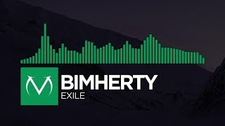 [Midtempo] - BimHerty - Exile [Free Download]