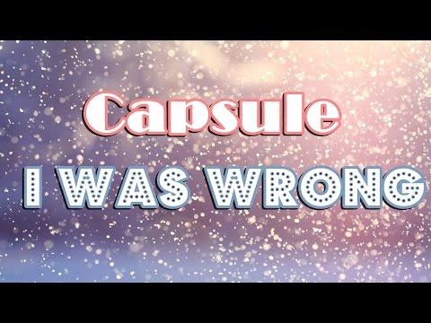 capsule-i-was-wrong-lyrics-roqiimonzter69