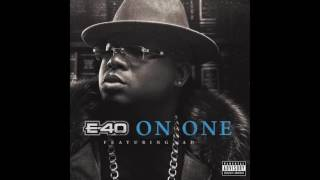 """E-40 """"On One"""" Feat.  AD"""