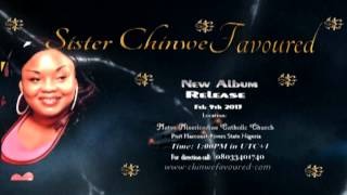 Sis Chinwe Favoured New Album Release 2013
