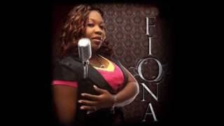 Fiona - The Way You Love Me