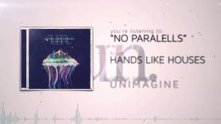 Hands Like Houses - No Parallels