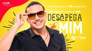 Wesley Safadão - Desapega de Mim (DVD 2016 Em Casa) Música Nova