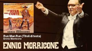Ennio Morricone - Run Man Run (Titoli di testa) - La Resa Dei Conti (1966)