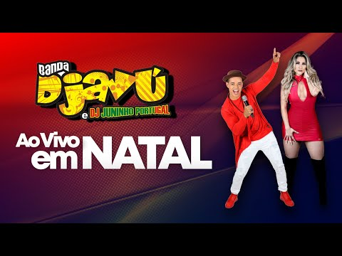 Download Lagu Banda Djavú E Dj Juninho Portugal Ao Vivo Em Natal - RN
