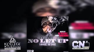 Smoke Da Don - Back At It Pt 3   No Let Up