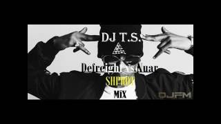 Defreight vs Nuar - Shprot (DJ T.S. MiX) (Djfm Media Group)