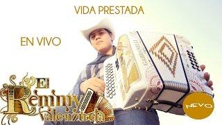 Remmy Valenzuela - Vida Prestada (En Vivo)