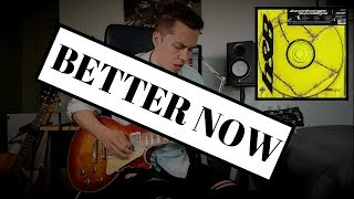 BETTER NOW - Post Malone - Guitar Cover by Sebastian Lindqvist