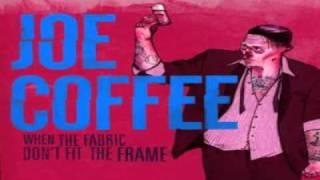 Joe Coffee - Dont Sweat It, Steal It