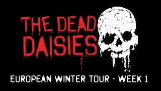 The Dead Daisies - European Winter Tour - Week 1