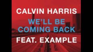 Calvin Harris ft. Example - We'll Be Coming Back (Acapella)