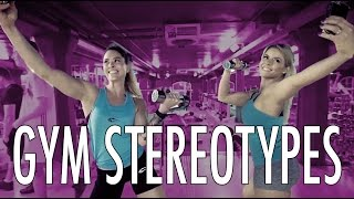 Stererotypes: Gym - Female Gym Types 2017 - Fitness Parody ft. Sunnys Secret | Don't be that Girl