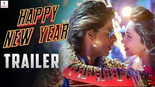Watch the Official Trailer of Happy New Year Movie  Ft. Shah Rukh Khan and Deepika Padukone