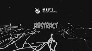 "[FREE] Sad Emotional Piano Hip Hop Beat 2018 - ""Abstract""   Free Beat   Trap/Rap Instrumental 2018"
