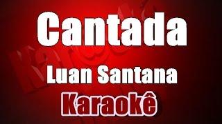 Cantada ( Violão Cover )  -  Luan Santana  - Karaokê