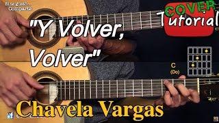 Y Volver, Volver - Ranchera Mexicana Cover/Tutorial Guitarra