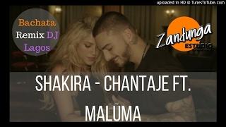 Shakira - Chantaje  ft. Maluma -(Bachata remix) Dj Lagos