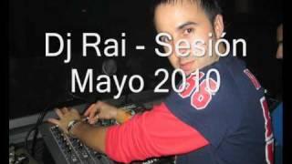 Mezcla Dj Rai Mayo 2010 (Weke Weke-Cantada)