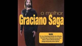 Graciano Saga - Cantor emigrante