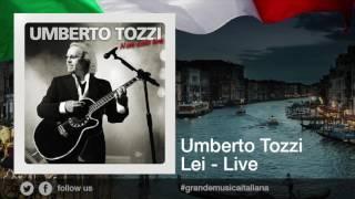 Umberto Tozzi - Lei - Live