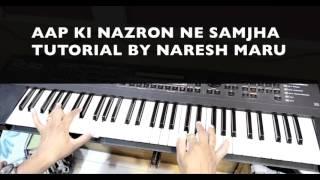 Aap ki Nazrone Samja,Lata mangeshkar Piano lesson by Naresh Maru