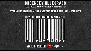 Circles Around The Sun & Greensky Bluegrass Live from St. Louis 1/18/19