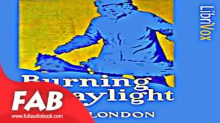 Burning Daylight Part 1/2 Full Audiobook by Jack LONDON by Action & Adventure Fiction width=