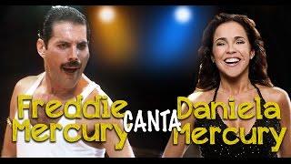 E se Freddie Mercury cantasse Daniela Mercury?